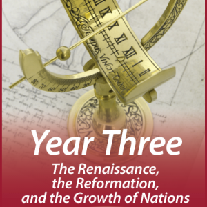 Illuminations Year 3: The Renaissance, the Reformation, and the Growth of Nations • Bright Ideas Press