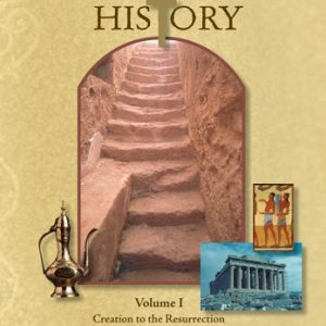 The Mystery of History Volume I by Bright Ideas Press