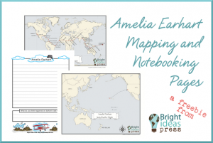 Amelia Earhart free printable mapping and notebooking pages @brightideasteam