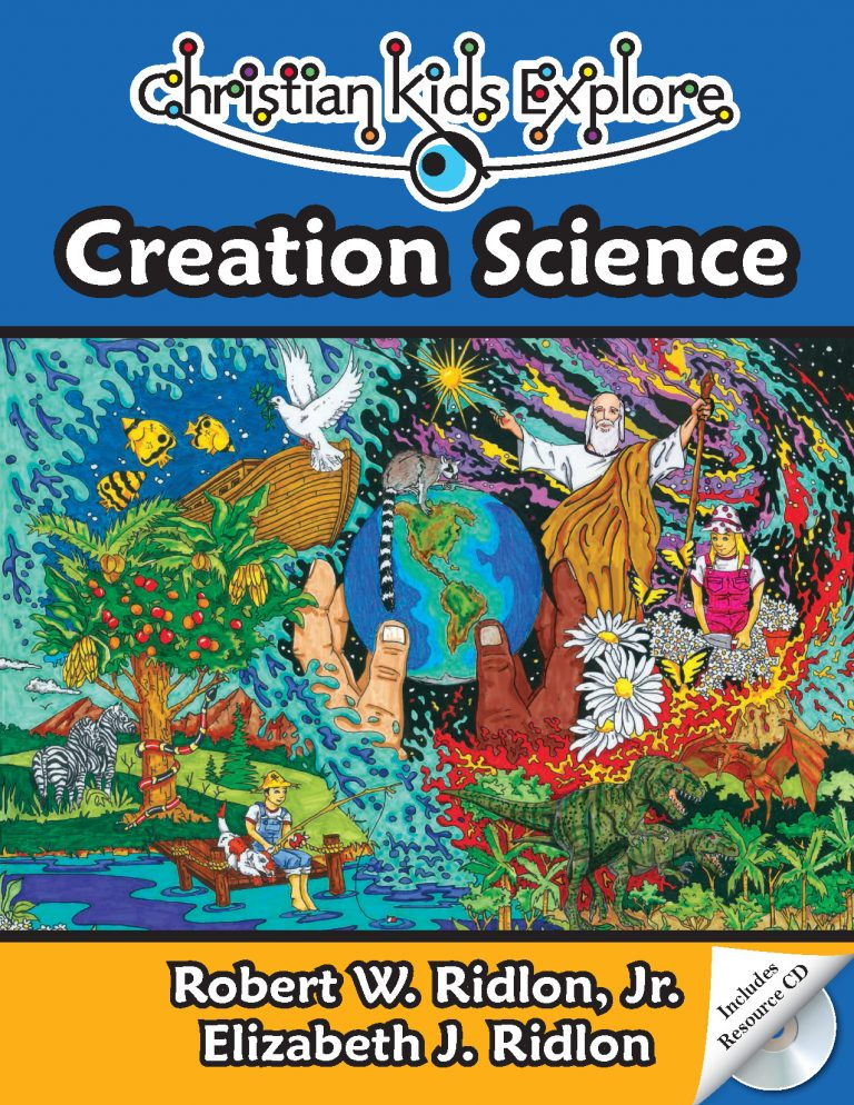 Christian Kids Explore Creation Science • Bright Ideas Press