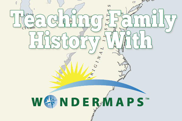 Teaching Family History with WonderMaps @brightideasteam