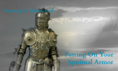 putting on your spiritual armor for homeschool @brightideasteam