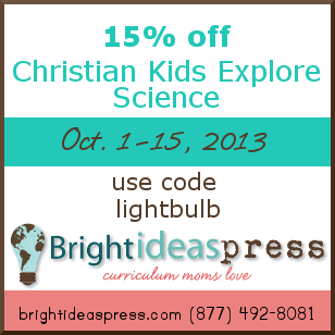 15% off Christian Kids Explore Science Oct. 1-15, 2013