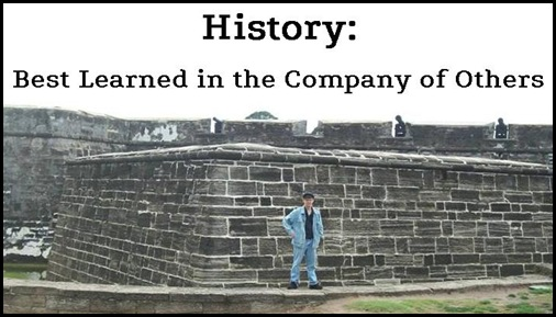 History: Best Learned in the Company of Others