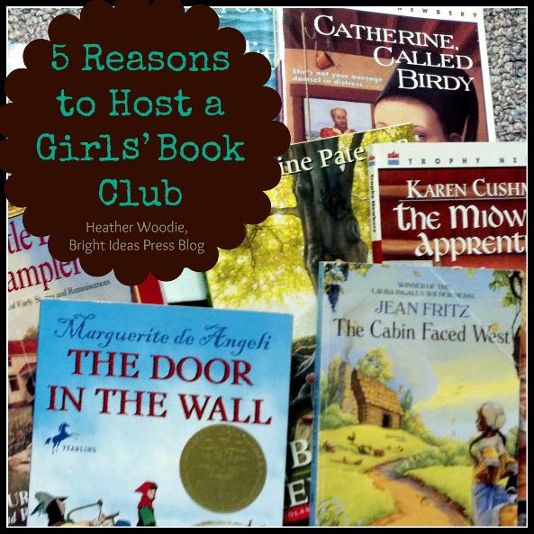 5 Reasons to Host a Girls' Book Club