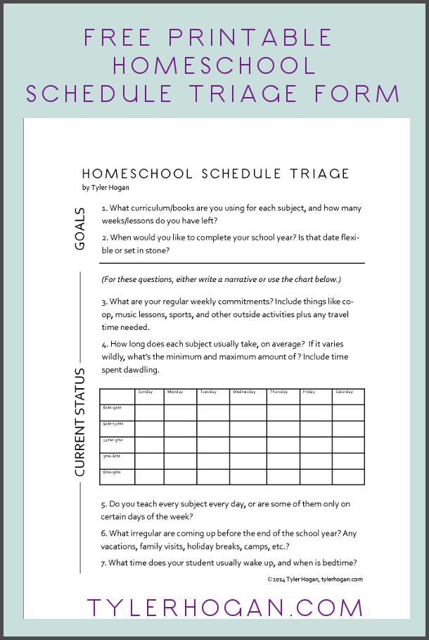 Free Printable Homeschool Schedule Triage Form by Tyler Hogan