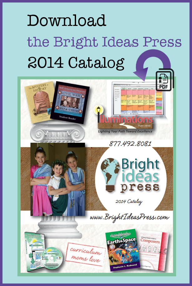 Bright Ideas Press 2014 Homeschool Catalog