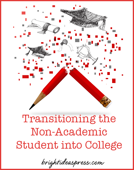 transitioning the non-academic student to college