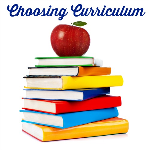 Choosing Homeschool Curriculum