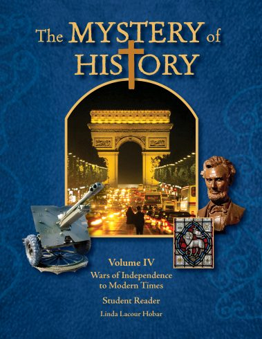 The Mystery of History Volume IV by Bright Ideas Press