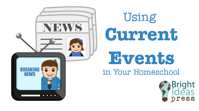 Using Current Events in Your Homeschool, a live hangout by Bright Ideas Press