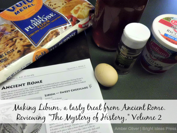 Cooking to review The Mystery of History Volume 2