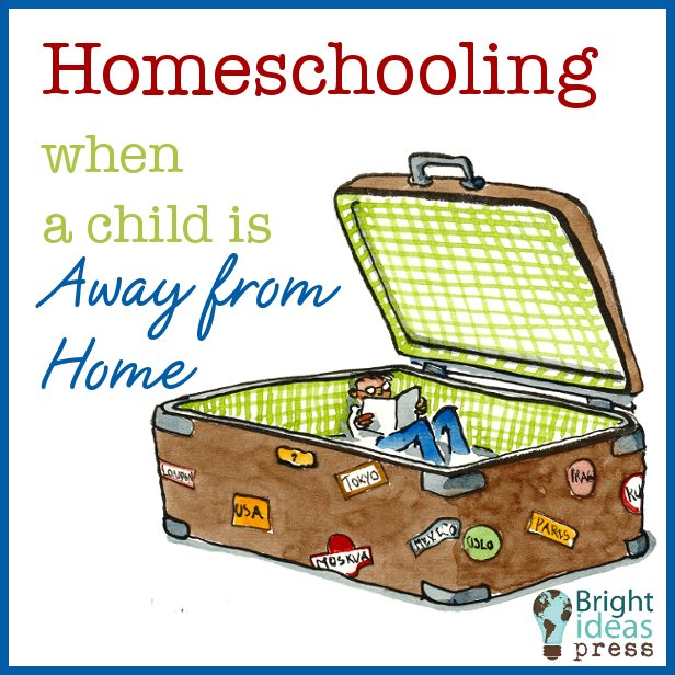 Homeschooling When a Child is Away From Home