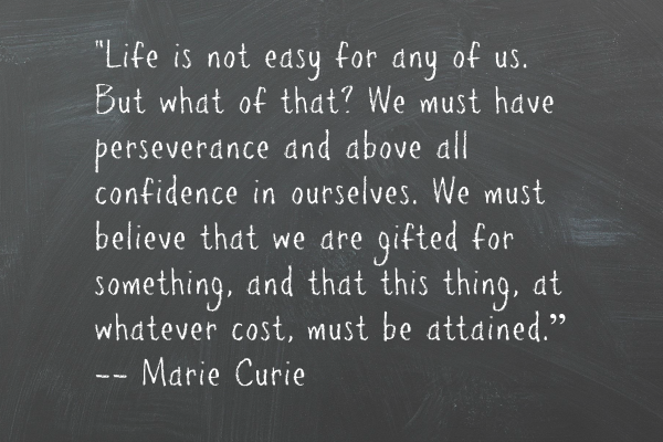 Marie Curie quote about perseverance