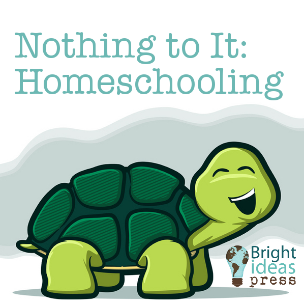 Nothing to It: Homeschooling ▬ Bright Ideas Press, Christian Homeschool Curriculum