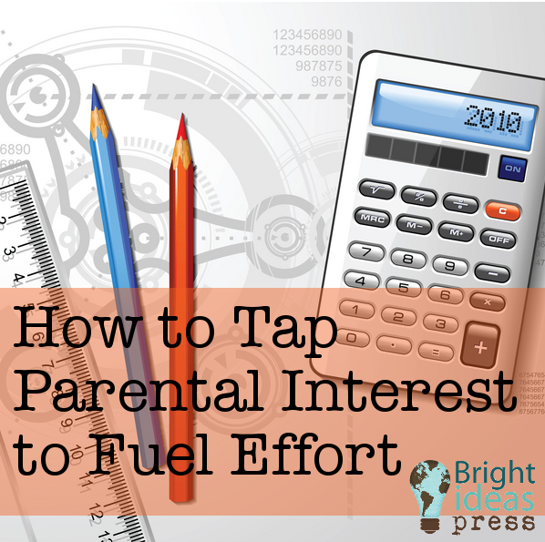 How to Tap Parental Interest to Fuel Effort ▬ Bright Ideas Press, Christian Homeschool Curriculum
