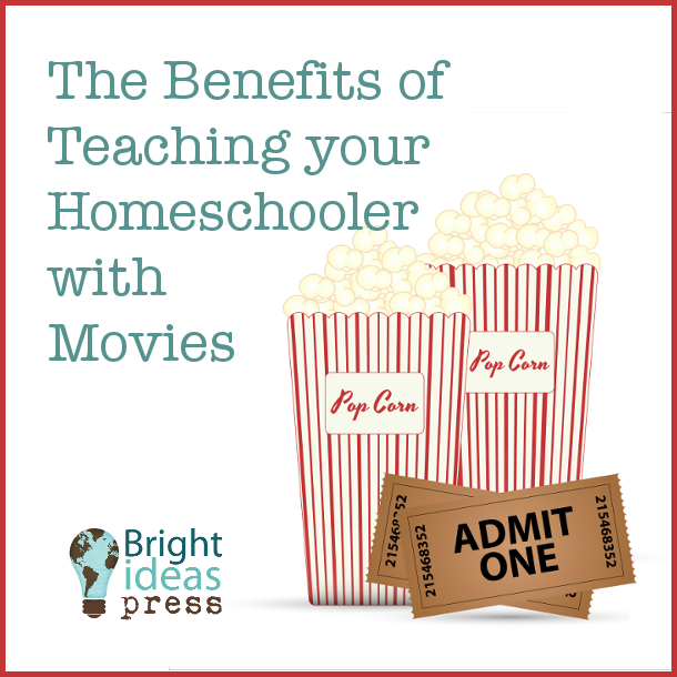 The Benefits of Teaching your Homeschooler with Movies ▬ Bright Ideas Press, Christian Homeschool Curriculum