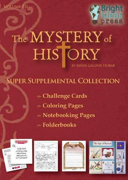 The Mystery of History Volume III Super Supplemental