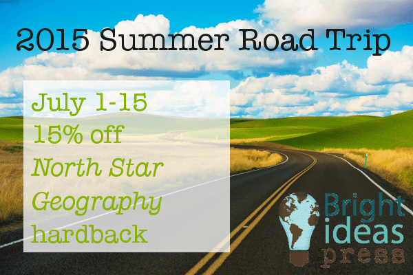 July 1-15, 2015; 15% off North Star Geography hardback