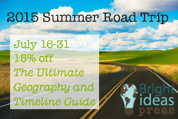 July 16-31, 2015; 15% off The Ultimate Timeline and Geography Guide