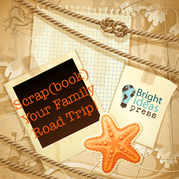 Scrap(book) Your Family Road Trip!