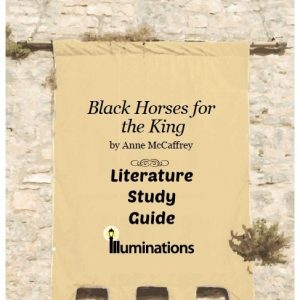 Black Horses for the King High School Study Guide