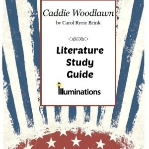 Caddie Woodlawn Literature Study Guide