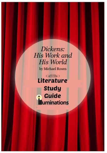 Dickens: His Work and His World Literature Study Guide