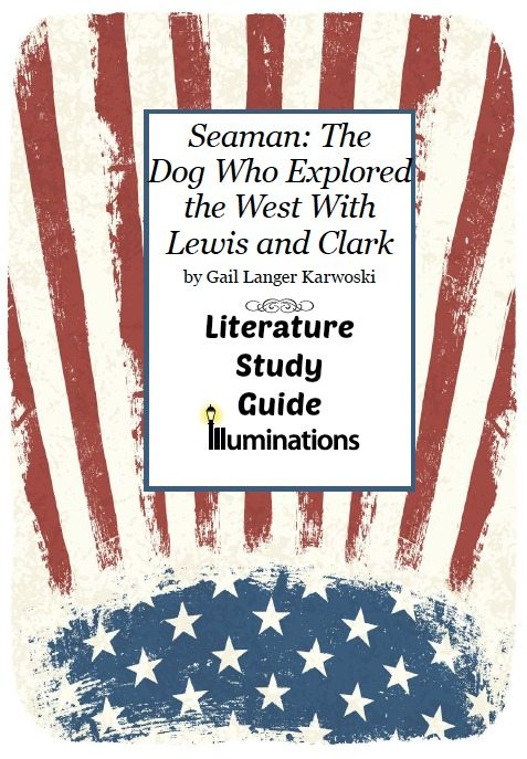 Seaman: The Dog Who Explored the West with Lewis and Clark Literature Study Guide
