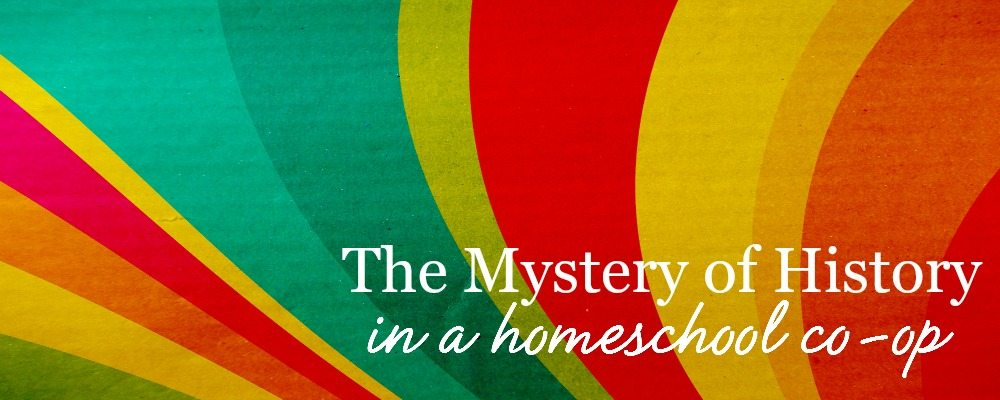 homeschool co-op the mystery of history