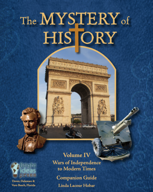 The Mystery of History Volume IV Companion Guide