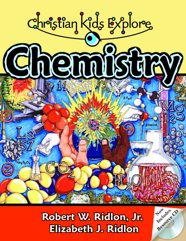 Christian Kids Explore Chemistry • Bright Ideas Press