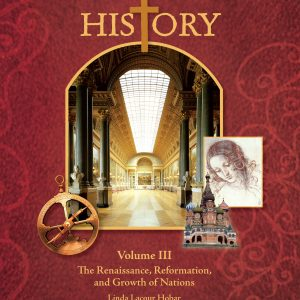 The Mystery of History Volume III Student Reader by Bright Ideas Press