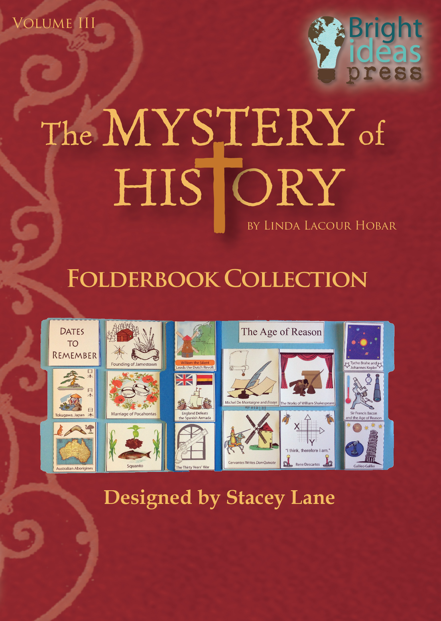 The Mystery of History Volume III Folderbook by Bright Ideas Press