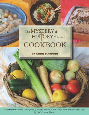 The Mystery of History Volume II Cookbook by Bright Ideas Press